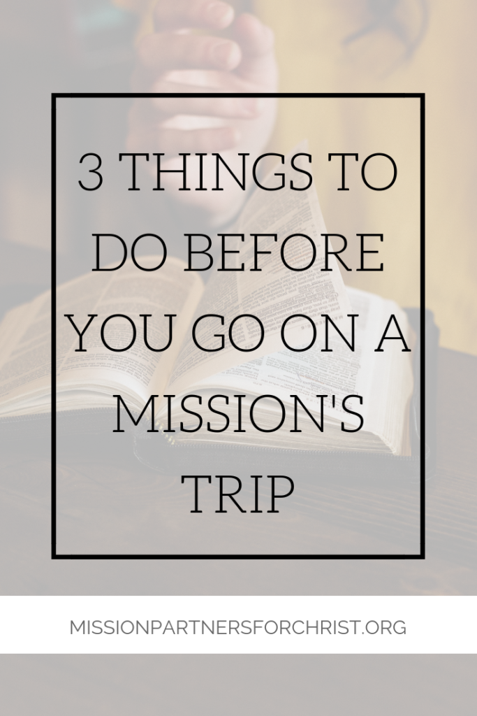 Know Before You Go: Preparing for a Great Mission